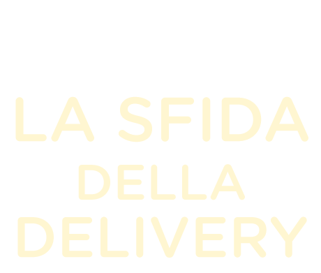 La Sfida della Delivery